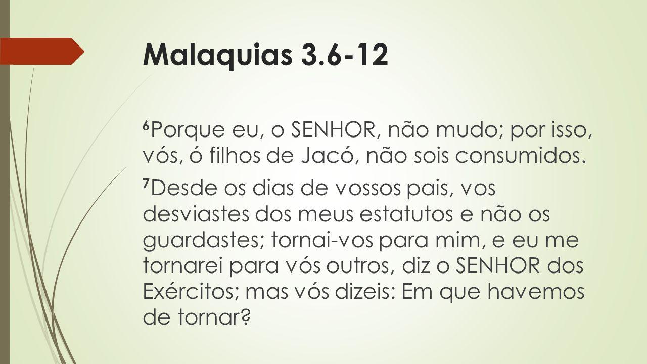 Malaquias 3.6-12