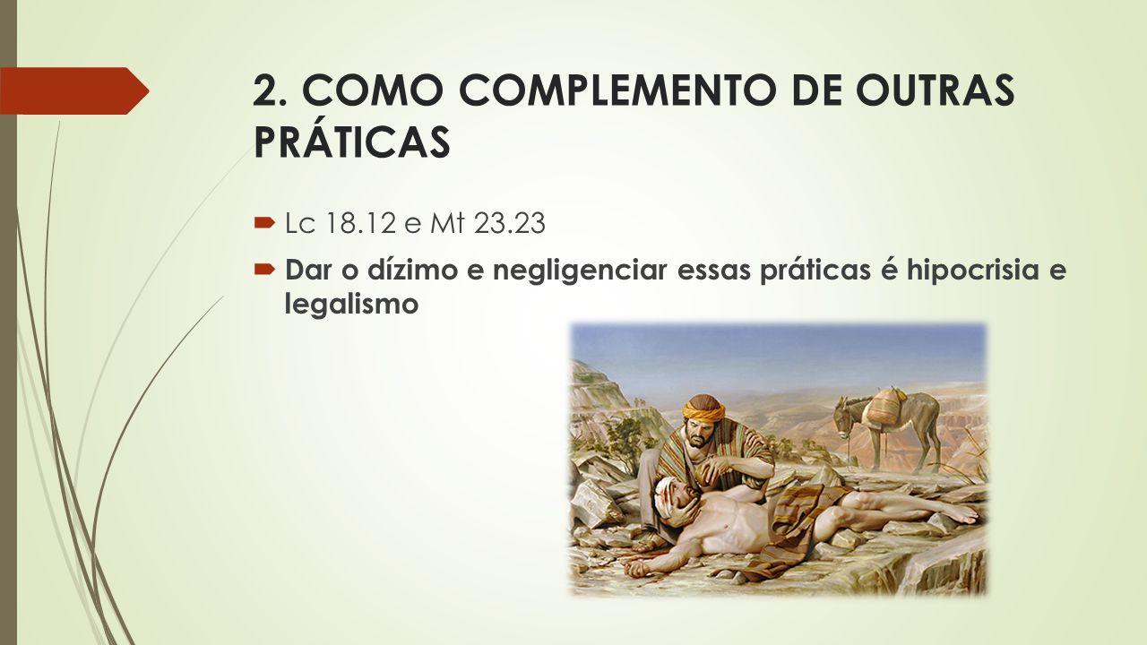 2. COMO COMPLEMENTO DE OUTRAS PRÁTICAS