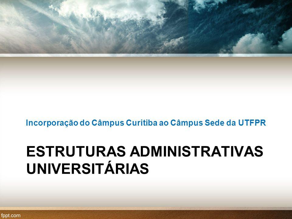 ESTRUTURAS ADMINISTRATIVAS UNIVERSITÁRIAS