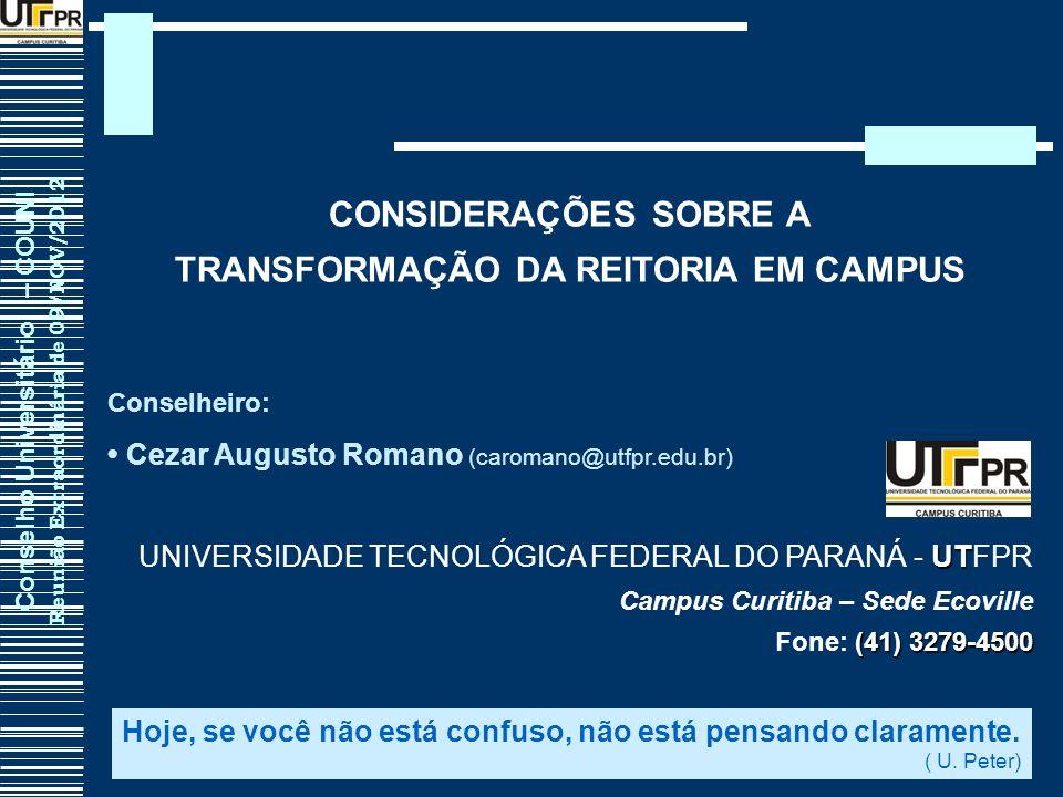 TRANSFORMAÇÃO DA REITORIA EM CAMPUS