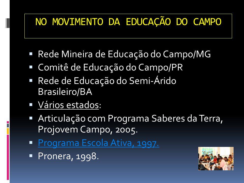 NO MOVIMENTO DA EDUCAÇÃO DO CAMPO