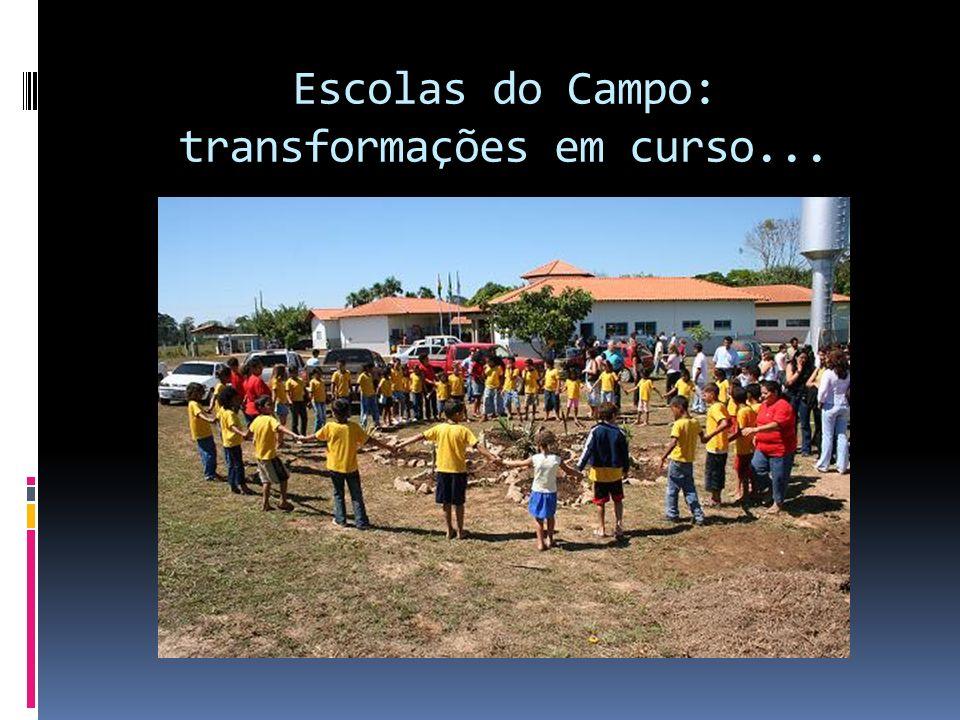 Escolas do Campo: transformações em curso...