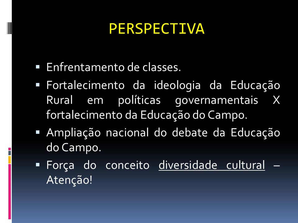 PERSPECTIVA Enfrentamento de classes.