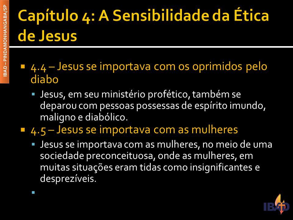 Capítulo 4: A Sensibilidade da Ética de Jesus