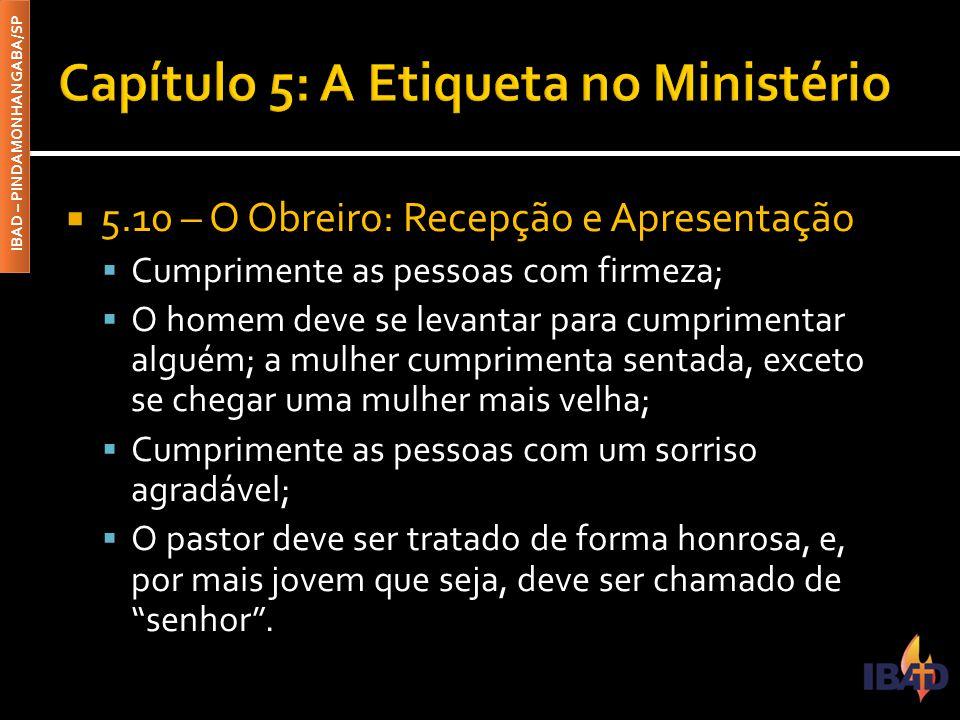 Capítulo 5: A Etiqueta no Ministério