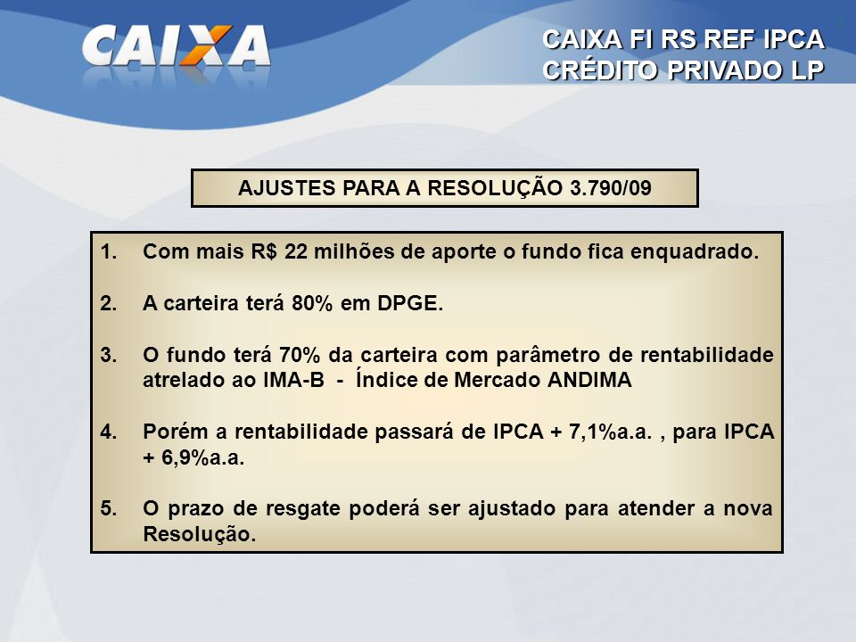 AJUSTES PARA A RESOLUÇÃO 3.790/09