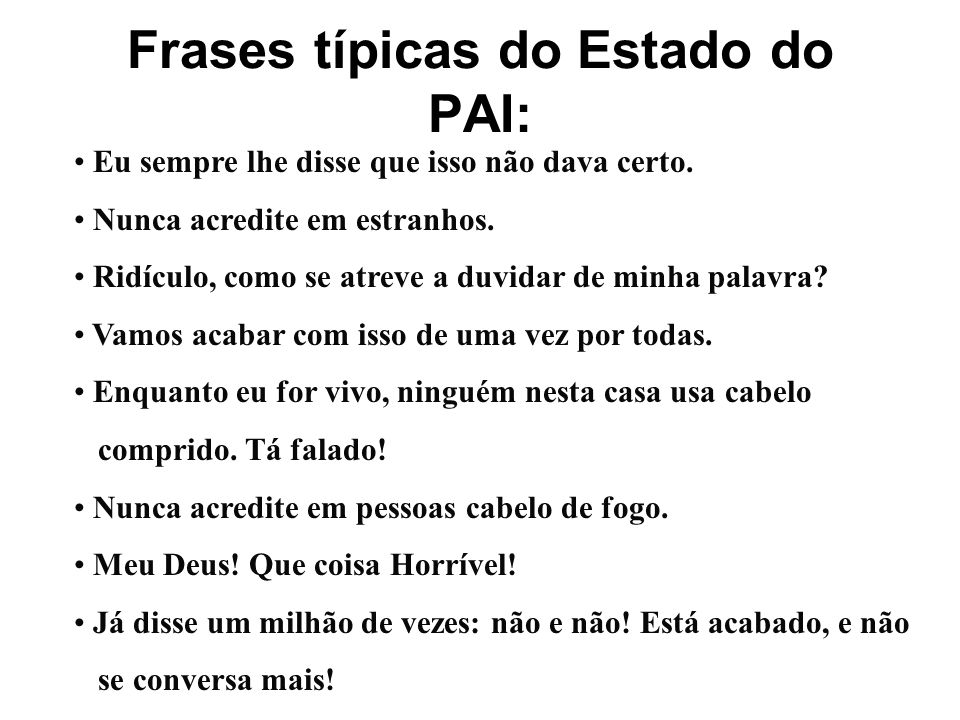 Frases típicas do Estado do PAI: