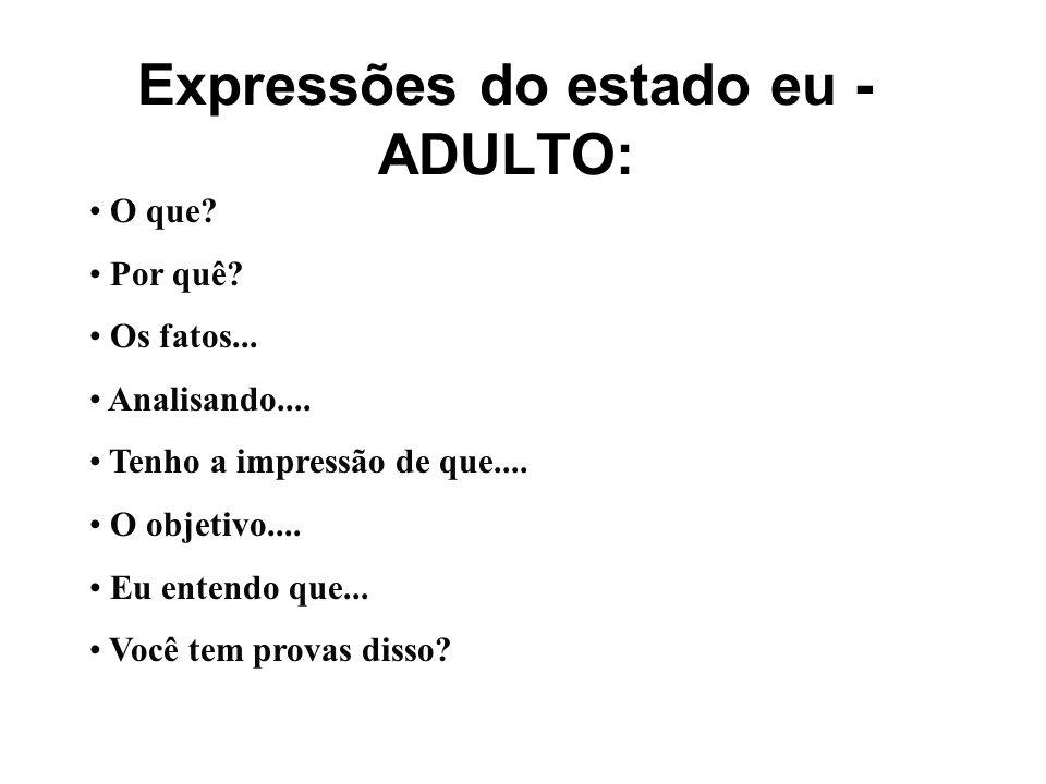 Expressões do estado eu - ADULTO: