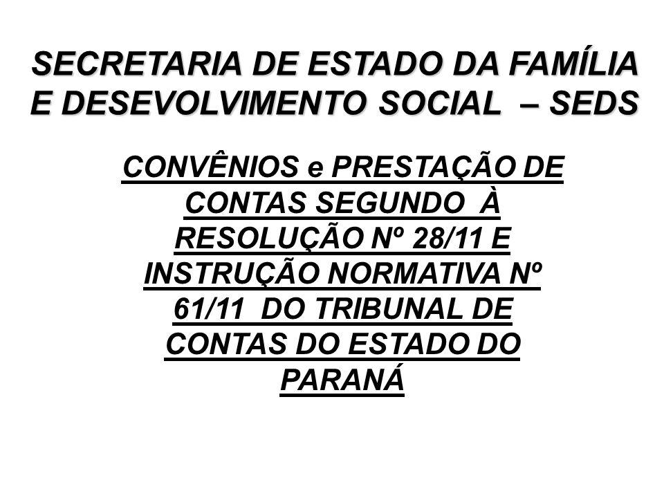 SECRETARIA DE ESTADO DA FAMÍLIA E DESEVOLVIMENTO SOCIAL – SEDS