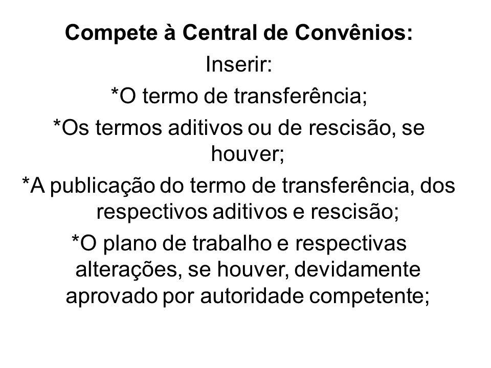 Compete à Central de Convênios: