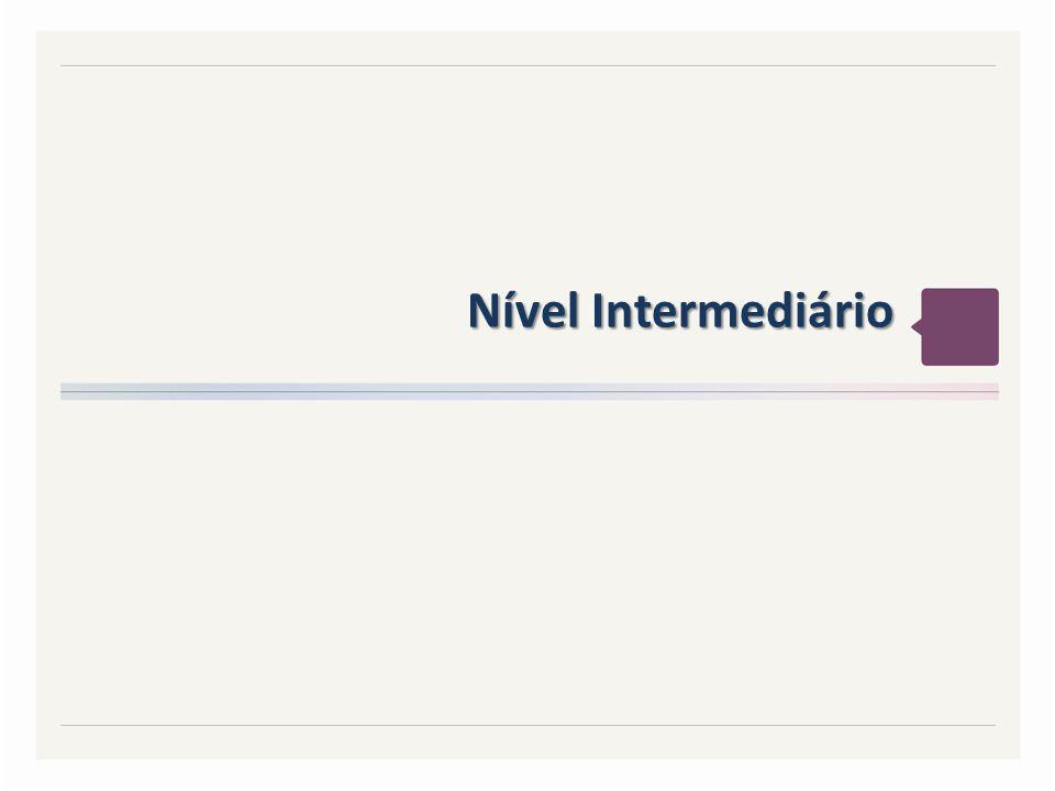 Nível Intermediário