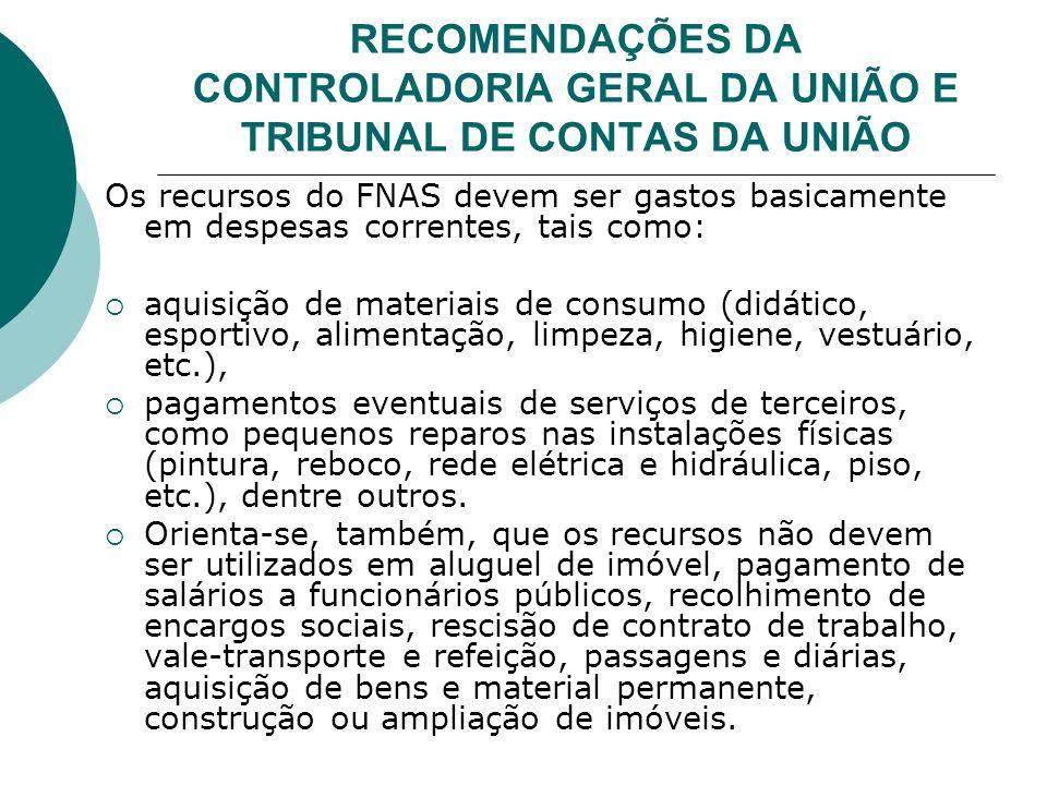 RECOMENDAÇÕES DA CONTROLADORIA GERAL DA UNIÃO E TRIBUNAL DE CONTAS DA UNIÃO