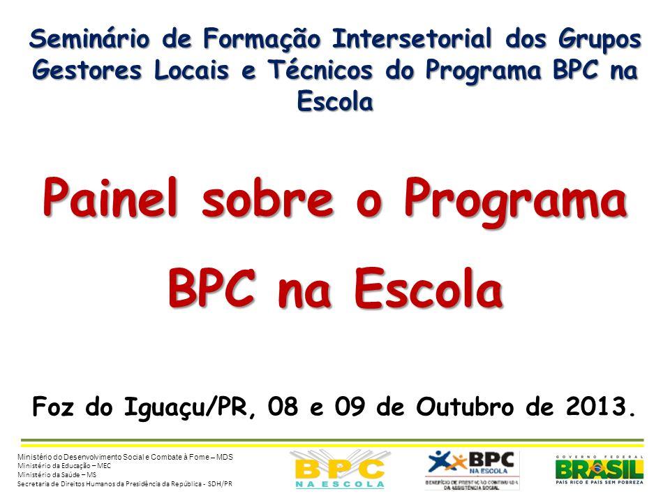 Painel sobre o Programa BPC na Escola