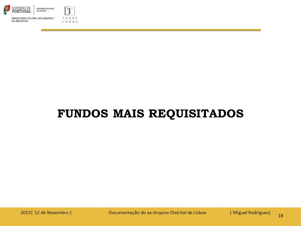 FUNDOS MAIS REQUISITADOS