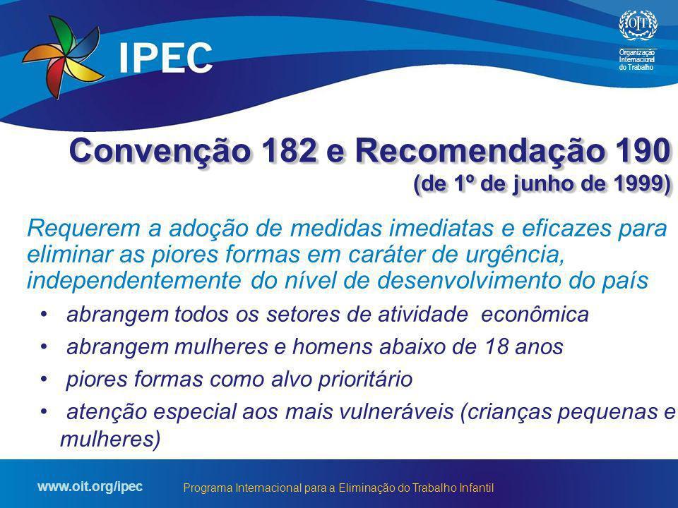 Convenção 182 e Recomendação 190 (de 1º de junho de 1999)