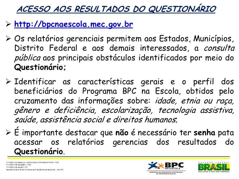 ACESSO AOS RESULTADOS DO QUESTIONÁRIO
