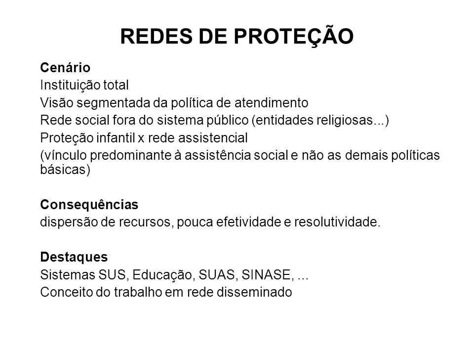 REDES DE PROTEÇÃO Cenário Instituição total