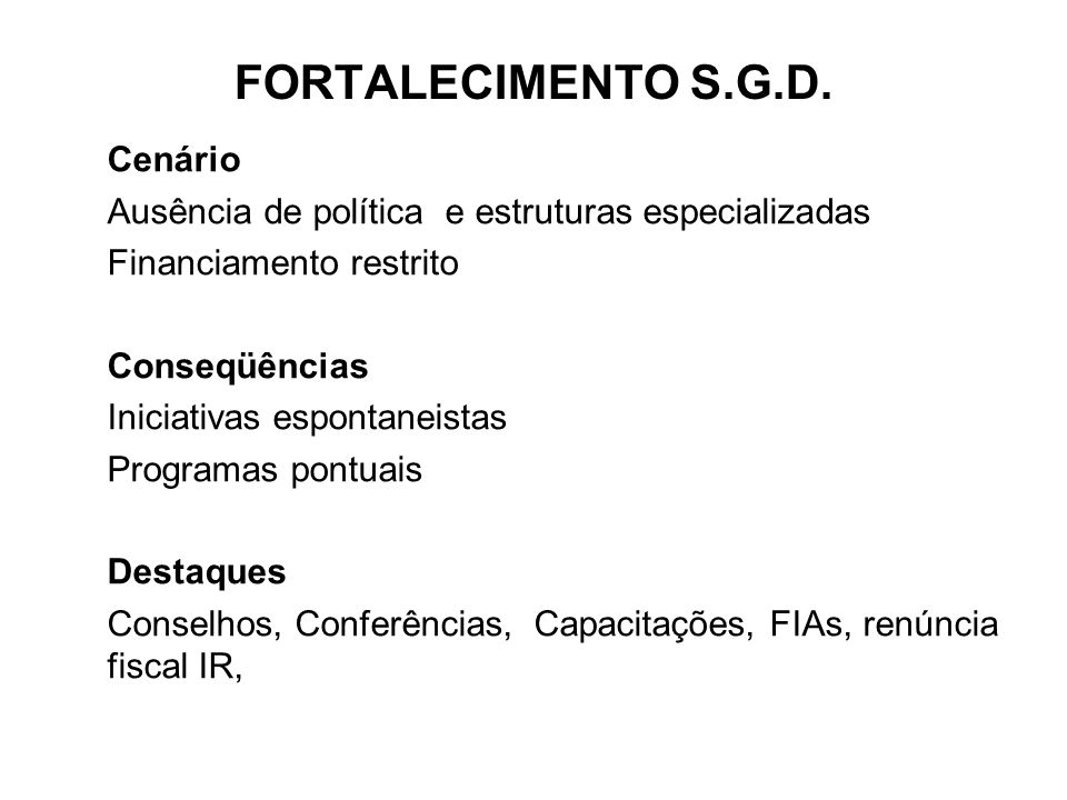 FORTALECIMENTO S.G.D. Cenário