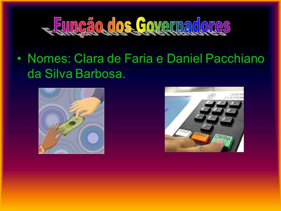 Função dos Governadores