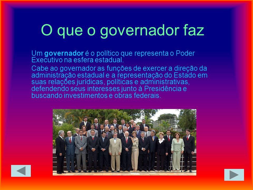 O que o governador faz Um governador é o político que representa o Poder Executivo na esfera estadual.