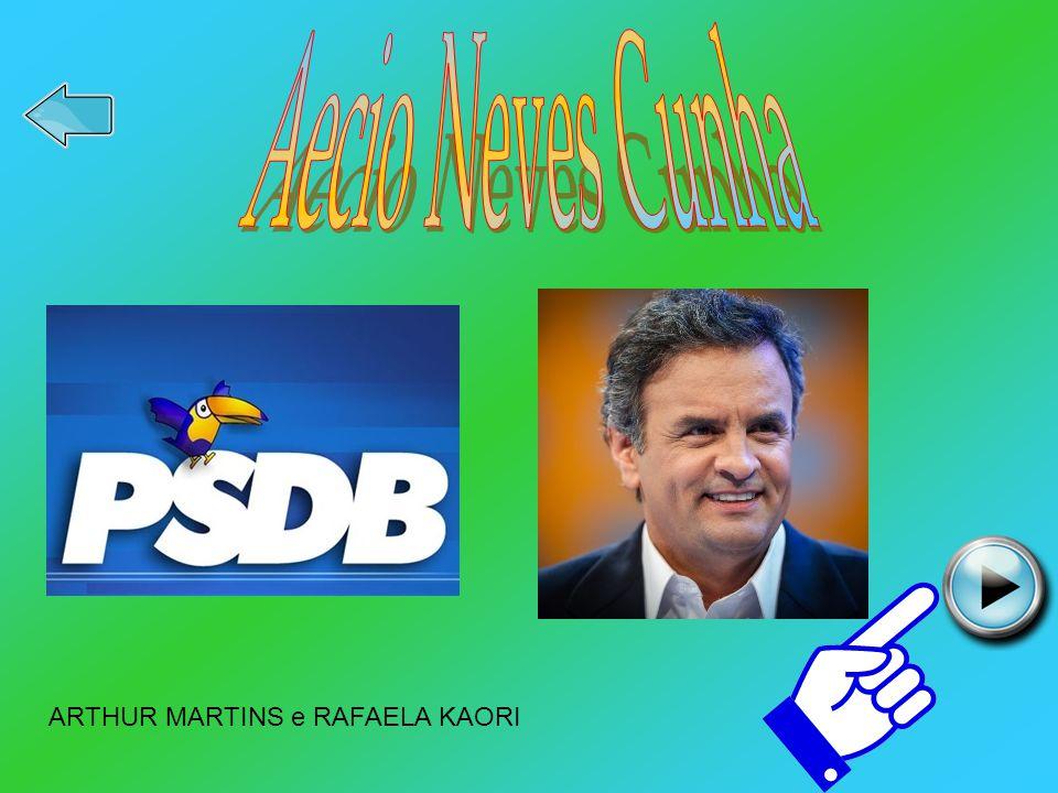 Aecio Neves Cunha ARTHUR MARTINS e RAFAELA KAORI