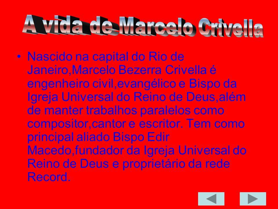 A vida de Marcelo Crivella
