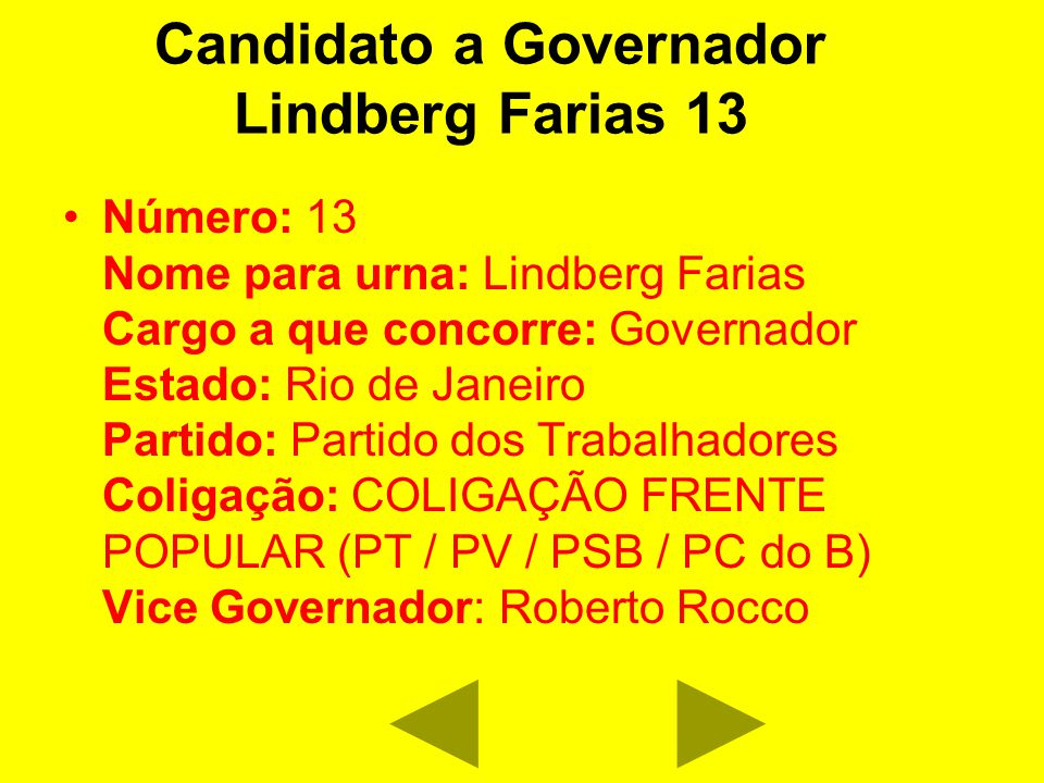 Candidato a Governador Lindberg Farias 13
