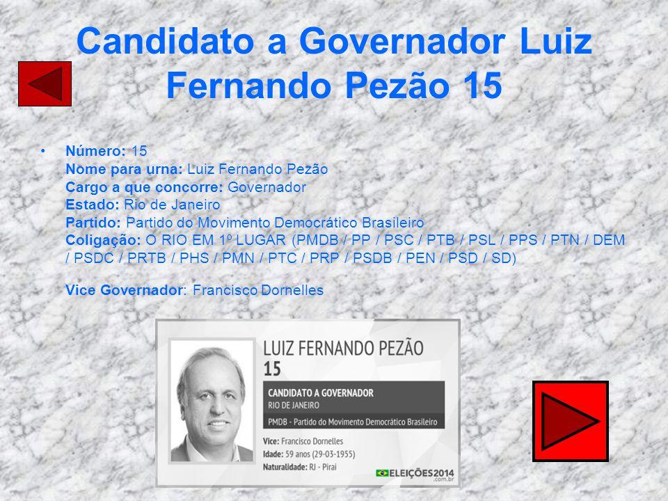 Candidato a Governador Luiz Fernando Pezão 15