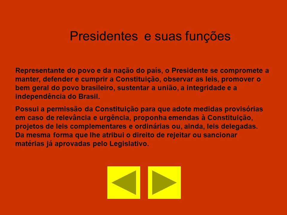 Presidentes e suas funções