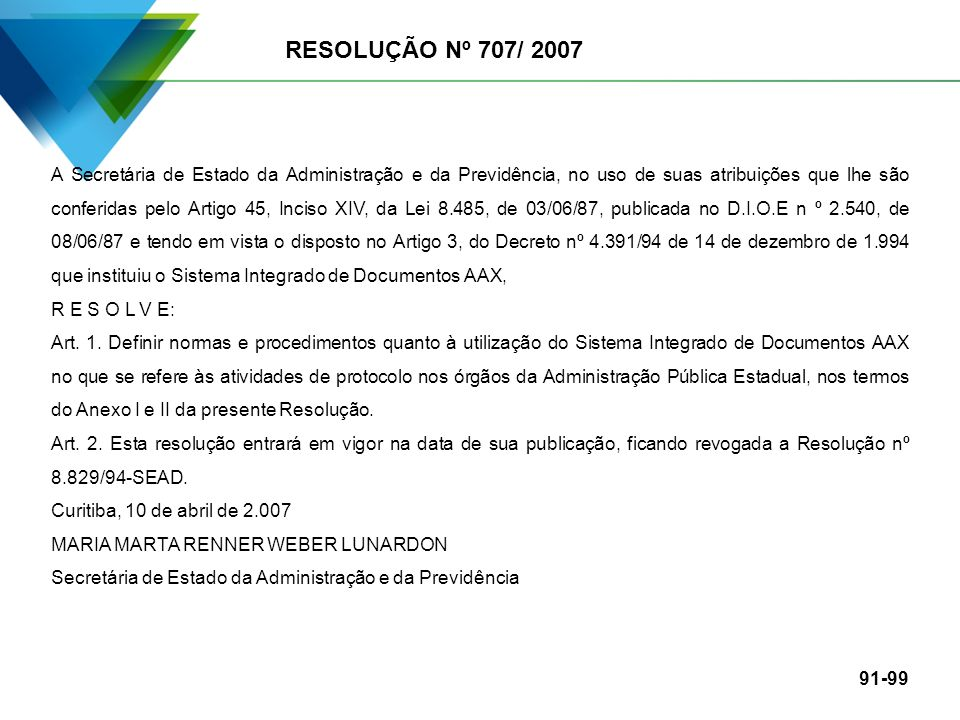 RESOLUÇÃO Nº 707/ 2007