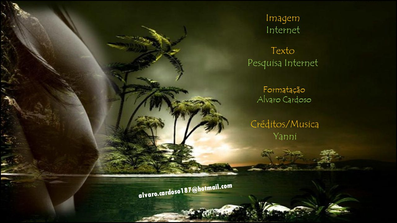 Imagem Internet Texto Pesquisa Internet Créditos/Musica Yanni