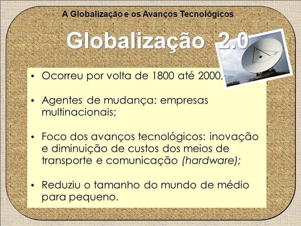 A Globalização e os Avanços Tecnológicos