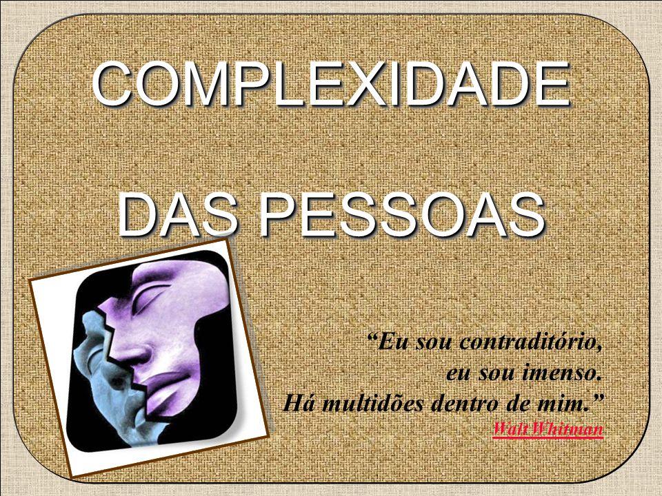 COMPLEXIDADE DAS PESSOAS