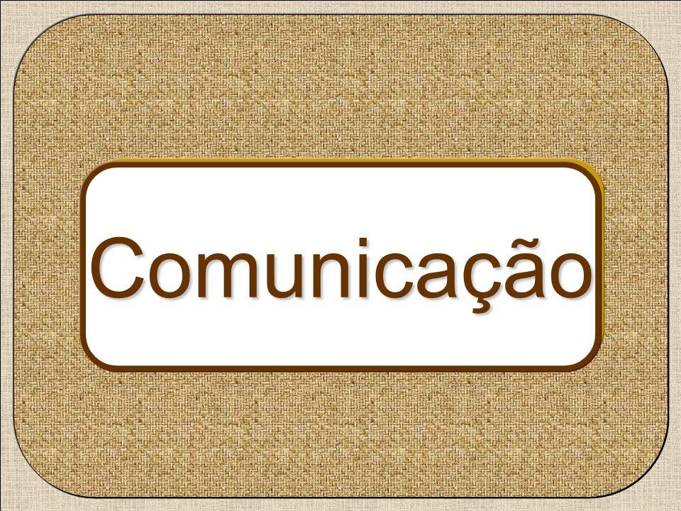 Comunicação Comunicação