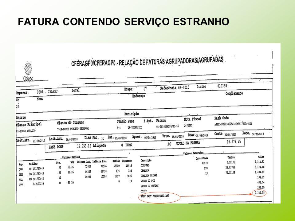 FATURA CONTENDO SERVIÇO ESTRANHO
