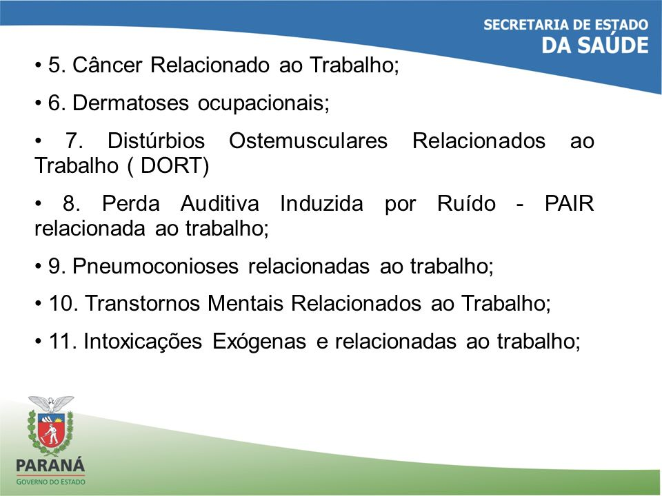 • 5. Câncer Relacionado ao Trabalho;