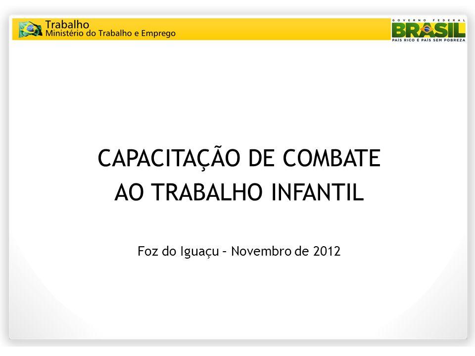 CAPACITAÇÃO DE COMBATE AO TRABALHO INFANTIL