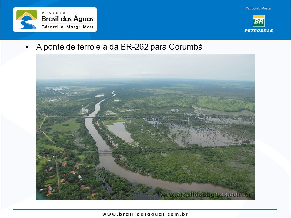 A ponte de ferro e a da BR-262 para Corumbá