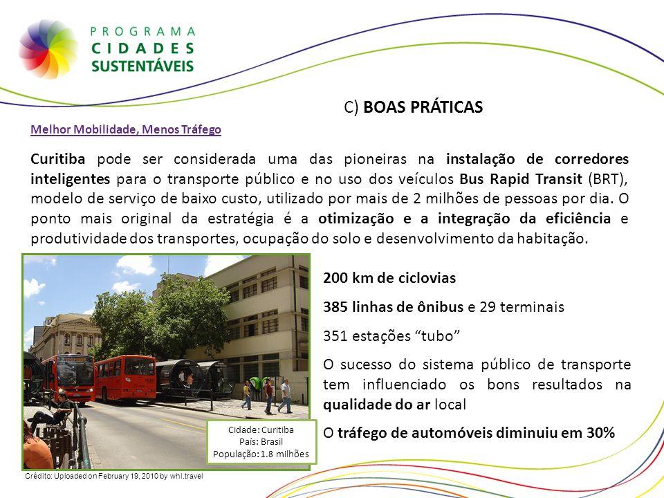 Cidade: Curitiba País: Brasil População: 1.8 milhões