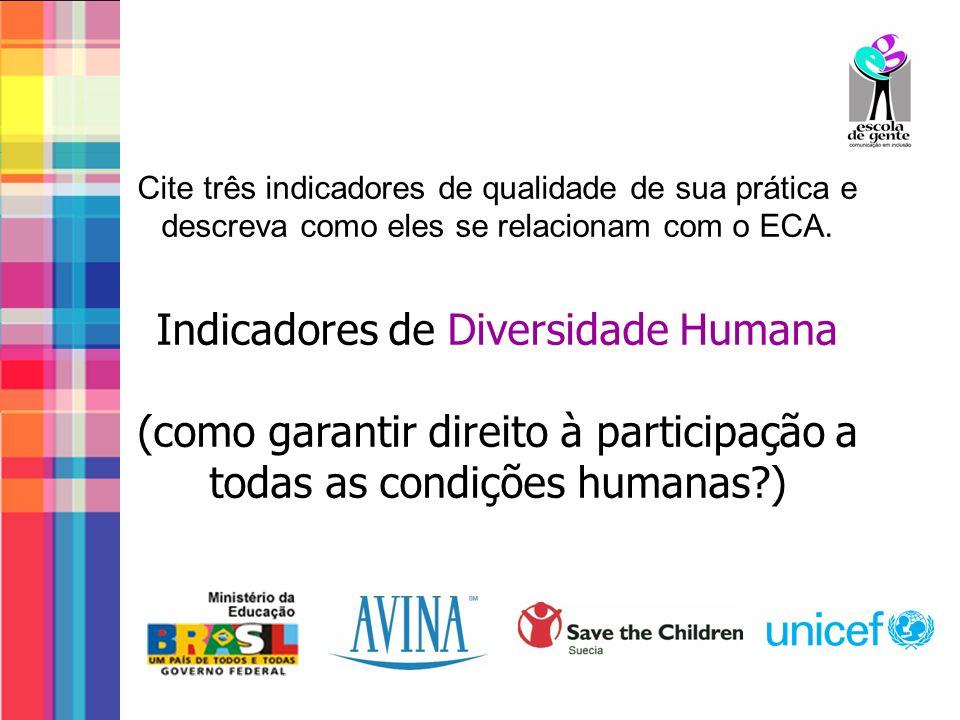 Indicadores de Diversidade Humana