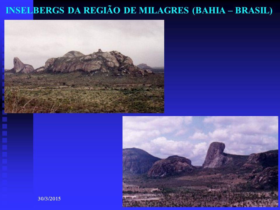 INSELBERGS DA REGIÃO DE MILAGRES (BAHIA – BRASIL)
