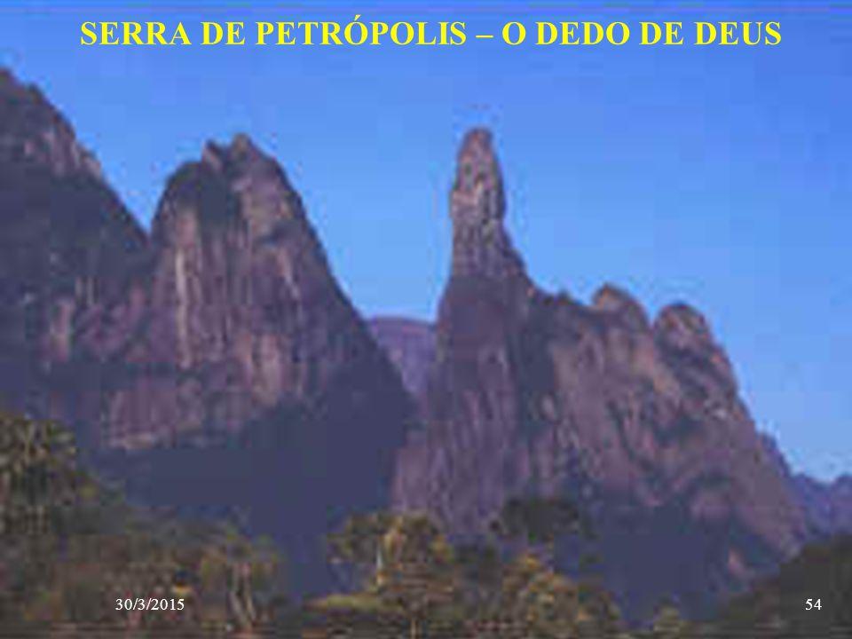 SERRA DE PETRÓPOLIS – O DEDO DE DEUS