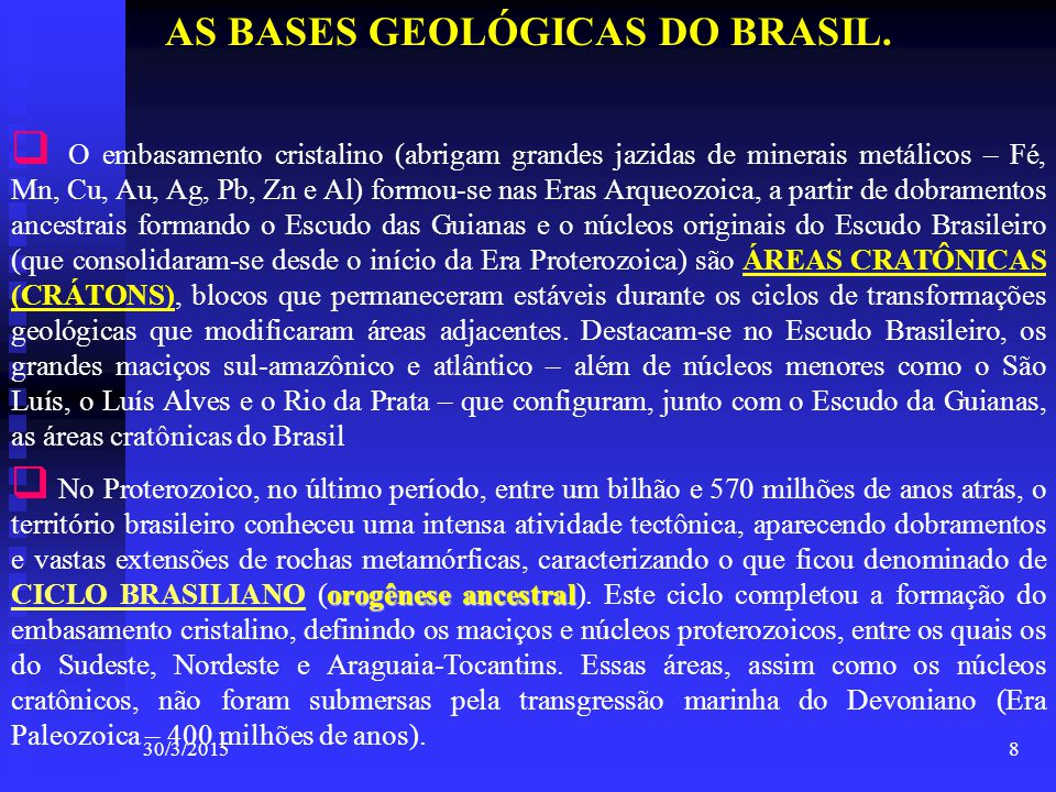 AS BASES GEOLÓGICAS DO BRASIL.
