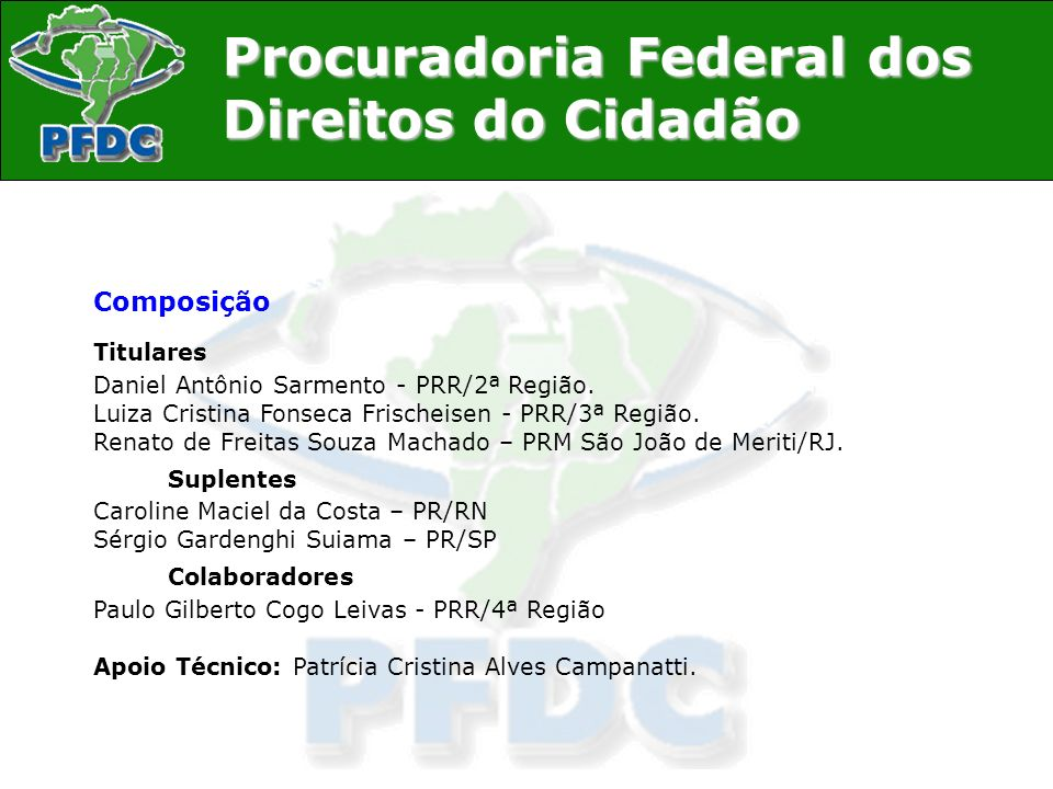 Composição Titulares Daniel Antônio Sarmento - PRR/2ª Região.