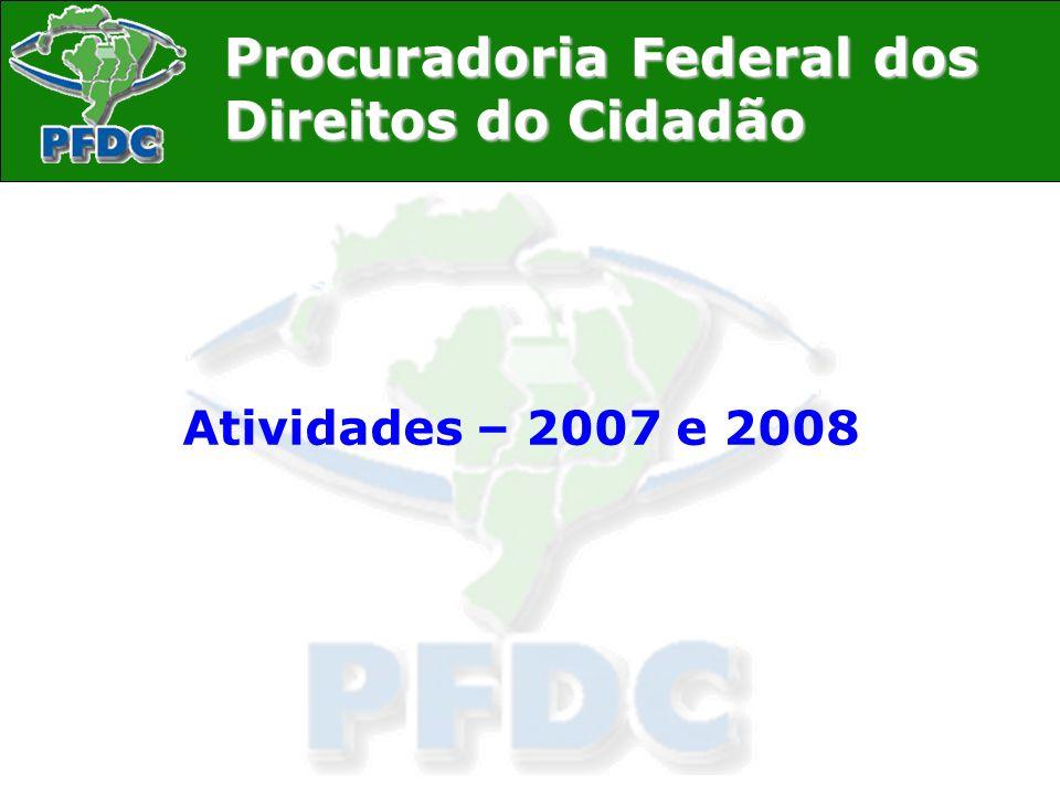 Atividades – 2007 e 2008