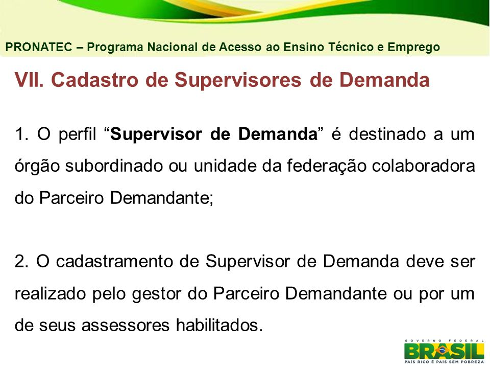 VII. Cadastro de Supervisores de Demanda