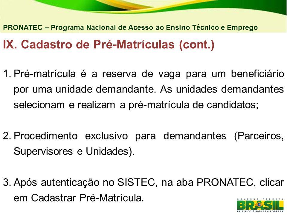 IX. Cadastro de Pré-Matrículas (cont.)