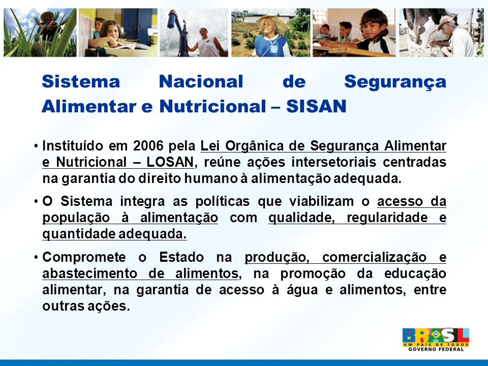 Sistema Nacional de Segurança Alimentar e Nutricional – SISAN