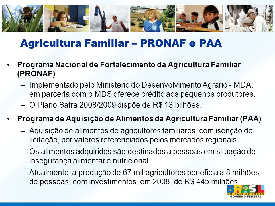 Agricultura Familiar – PRONAF e PAA
