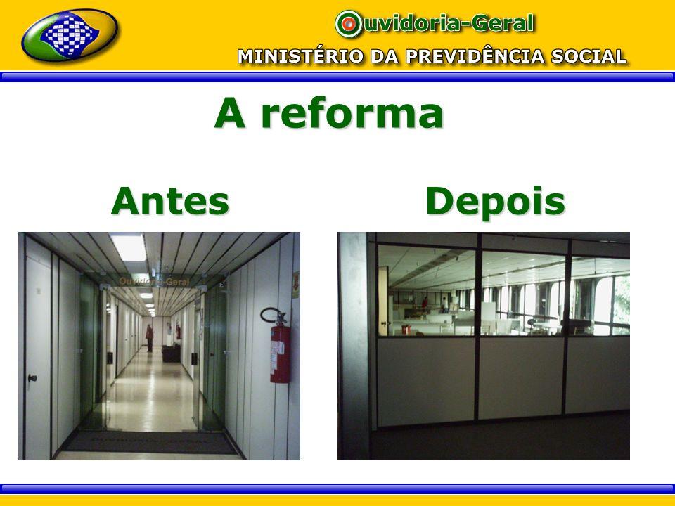 A reforma Antes Depois